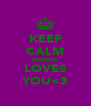 KEEP CALM NATALIA LOVES YOU<3 - Personalised Poster A4 size