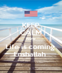 KEEP CALM New Life is coming  Enshallah  - Personalised Poster A4 size