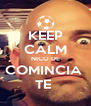 KEEP CALM NICO DE COMINCIA  TE  - Personalised Poster A4 size