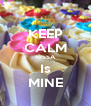 KEEP CALM NISSA Is MINE - Personalised Poster A4 size