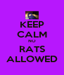 KEEP CALM NO RATS ALLOWED - Personalised Poster A4 size