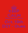 KEEP CALM #NoDaysOff party Oct. 19th DST - Ques - Personalised Poster A4 size