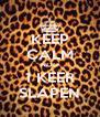 KEEP CALM NOG 1 KEER SLAPEN - Personalised Poster A4 size