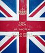KEEP CALM NU NIORLAI CA NAI PRIMIT iPhone DE LA DED MAROZ - Personalised Poster A4 size
