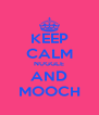 KEEP CALM NUGGLE AND MOOCH - Personalised Poster A4 size
