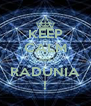 KEEP CALM nu's RADUNIA ! - Personalised Poster A4 size