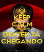 KEEP CALM O CARALHO DEXTER TÁ CHEGANDO - Personalised Poster A4 size