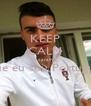 KEEP CALM O caralho ! Que eu sou Português  - Personalised Poster A4 size