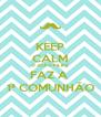 KEEP CALM O JOÃO FILIPE FAZ A  1ª COMUNHÃO - Personalised Poster A4 size