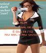 KEEP CALM  O MAIOR FINAL DE AULAS  É DIA 14 / 12 NO BBC E NO GOSSIP - Personalised Poster A4 size