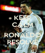 KEEP CALM O RONALDO RESOLVE - Personalised Poster A4 size