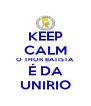 KEEP CALM O THOR BATISTA É DA UNIRIO - Personalised Poster A4 size