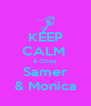 KEEP CALM  & Obey Samer & Monica - Personalised Poster A4 size