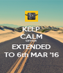 KEEP CALM OFFER EXTENDED TO 6th MAR '16 - Personalised Poster A4 size