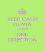 KEEP CALM OLIVIA LOVES ONE DIRECTION - Personalised Poster A4 size