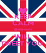 KEEP CALM @ollymurs WILL TWEET YOU  - Personalised Poster A4 size