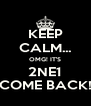KEEP CALM... OMG! IT'S 2NE1 COME BACK! - Personalised Poster A4 size