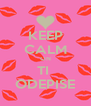 KEEP CALM ON TI  ODEPISE - Personalised Poster A4 size