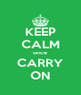 KEEP CALM once CARRY ON - Personalised Poster A4 size