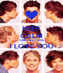 KEEP CALM ONE DIRECTION I LOVE YOU  - Personalised Poster A4 size