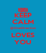 KEEP CALM @OneDirection LOVES YOU - Personalised Poster A4 size
