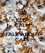 KEEP CALM OR I'LL TALK ABOUT CATS - Personalised Poster A4 size
