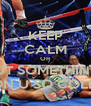 KEEP CALM OR PUT SOMETHING  ON U SO COLD - Personalised Poster A4 size
