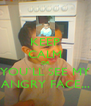 KEEP CALM OR YOU`LL SEE MY ANGRY FACE... - Personalised Poster A4 size