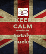 KEEP CALM overkruin totaly sucks - Personalised Poster A4 size