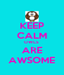KEEP CALM OWLS  ARE AWSOME - Personalised Poster A4 size