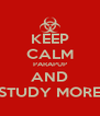 KEEP CALM PARAPUP AND STUDY MORE - Personalised Poster A4 size
