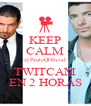 KEEP CALM @PauloQOficial TWITCAM EN 2 HORAS - Personalised Poster A4 size