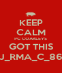 KEEP CALM PC COAKLEYS GOT THIS J_RMA_C_86 - Personalised Poster A4 size