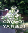 KEEP CALM PERRYS GOT WOT YA NEED ! - Personalised Poster A4 size
