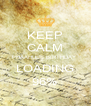 KEEP CALM PHAAHLE'S BIRTHDAY  LOADING 96% - Personalised Poster A4 size
