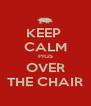KEEP  CALM PIGS OVER THE CHAIR - Personalised Poster A4 size
