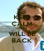 KEEP CALM PINHO WILL BE BACK - Personalised Poster A4 size