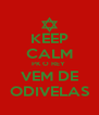 KEEP CALM PK O REY  VEM DE ODIVELAS - Personalised Poster A4 size