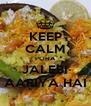 KEEP CALM POHA JALEBI AARIYA HAI - Personalised Poster A4 size