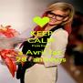 KEEP CALM Pois hoje a Avril faz  28  aninhos - Personalised Poster A4 size