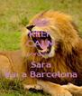 KEEP CALM porque a  Sara Vai a Barcelona - Personalised Poster A4 size
