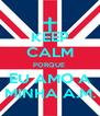 KEEP CALM PORQUE  EU AMO A MINHA A.M. - Personalised Poster A4 size