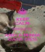 KEEP CALM PORQUE EU AMO A MINHA GATA CISSI - Personalised Poster A4 size