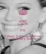 KEEP CALM PQ Faltam 3 dias pro Niver da Hilary Duff - Personalised Poster A4 size