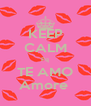 KEEP CALM Pq TE AMO Amore  - Personalised Poster A4 size