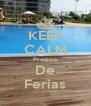 KEEP CALM Presico De Ferias - Personalised Poster A4 size
