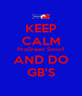 KEEP CALM ProGreen Smurf AND DO GB'S - Personalised Poster A4 size