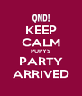 KEEP CALM PUPYS PARTY ARRIVED - Personalised Poster A4 size