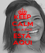 KEEP CALM QUE A PATI ESTÁ AQUI - Personalised Poster A4 size