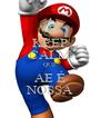 KEEP CALM QUE AE É NOSSA - Personalised Poster A4 size